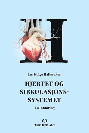 Hjertet og sirkulasjonssystemet